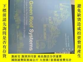 二手書博民逛書店Green罕見Roof Systems : A Guide To