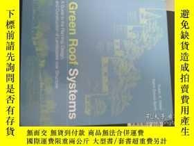 二手書博民逛書店Green罕見Roof Systems : A Guide To