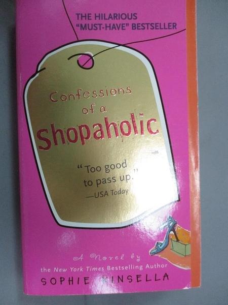 【書寶二手書T1/原文小說_NRB】Confessions of a Shopaholic_Kinsella