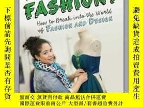 二手書博民逛書店So,罕見You Want to Work in Fashion?Y410016 Photography by