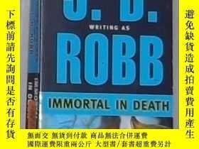 二手書博民逛書店英文原版罕見Immortal in Death by J. D.