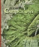 二手書博民逛書店 《Elements of Cartography》 R2Y ISBN:0471555797│John Wiley & Sons Incorporated