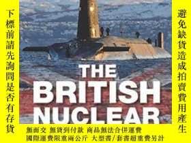 二手書博民逛書店British罕見Nuclear Experience: The Roles Of Beliefs Culture