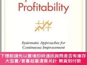 二手書博民逛書店預訂Operational罕見Profitability: Systematic Approaches For C