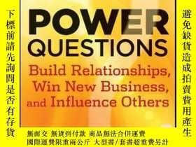 二手書博民逛書店Power罕見Questions: Build Relationships, Win New Business,