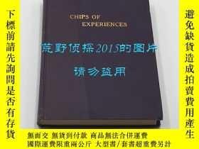 二手書博民逛書店伯夏裏《經驗的碎片:中國傳教紀事》(Chips罕見of Expe