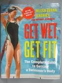 【書寶二手書T1/體育_QCN】Get Wet, Get Fit-The Complete Guide to..._Jendrick