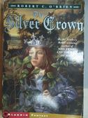 【書寶二手書T7/原文小說_MDV】The Silver Crown