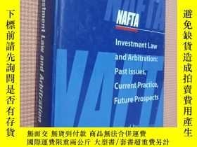 二手書博民逛書店NAFTA罕見Investment Law and Arbitration(北美自由貿易協定)Y234673