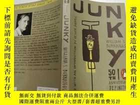 二手書博民逛書店Junky罕見(無價值的)外文版Y200392