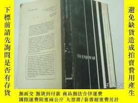 二手書博民逛書店TO罕見END WARY6833 請看圖 請看圖 出版1970