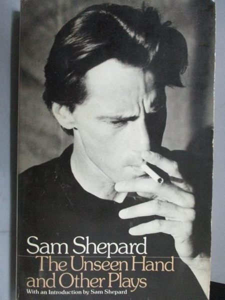 【書寶二手書T8/原文小說_OAB】The Unseen Hand and Other Plays_Sam Shepar
