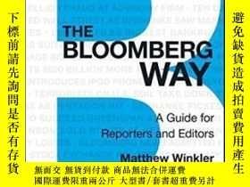 二手書博民逛書店The罕見Bloomberg Way: A Guide For Reporters And EditorsY3