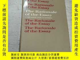 二手書博民逛書店The罕見Rationale of the Essay:文章的基
