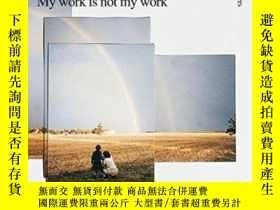 二手書博民逛書店My罕見Work Is Not My WorkY368185 H
