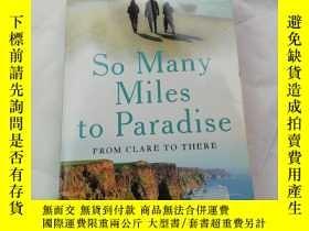 二手書博民逛書店So罕見Many Miles to ParadiseY27391