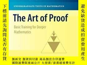 二手書博民逛書店The罕見Art Of Proof-證明的藝術Y436638 Matthias Beck; Ro... Spr