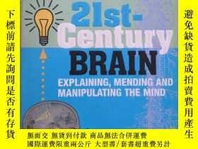 二手書博民逛書店the罕見21st-Century Brain :Explaining , Mending and Manipul