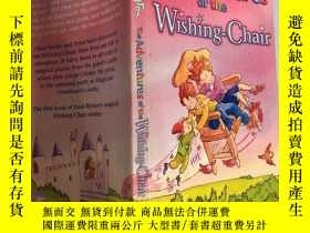 二手書博民逛書店the罕見adventures of the wishing chair 許願椅歷險記~,Y200392