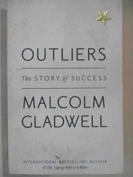 【書寶二手書T1/社會_DCQ】Outliers: The Story of Success_Malcolm Gladwell