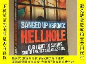 二手書博民逛書店Banged罕見Up Abroad: Hellhole Our Fight to Survive South Am