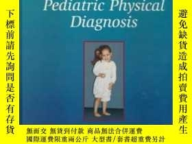 二手書博民逛書店Atlas罕見of Pediatric Physical Diagnosis-小兒物理診斷圖集Y361738