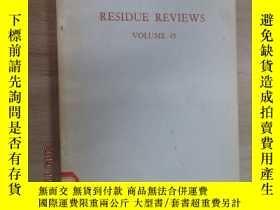 二手書博民逛書店英文書罕見RESIDUE REVIEWA VOLUME 45 殘留物評論 第45卷Y15969 出版19