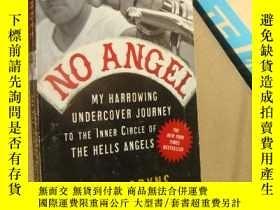 二手書博民逛書店NO罕見ANGEL:My harrowing undercover journey to the inner ci