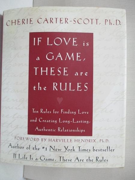 【書寶二手書T1/心理_BK7】If Love Is a Game, These Are the Rules: Ten Rules for…