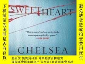 二手書博民逛書店罕見SweetheartY362136 Chelsea Cain Minotaur Books, 2008 I