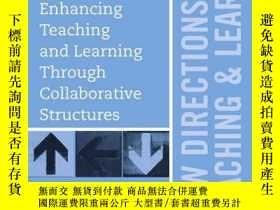 二手書博民逛書店Enhancing罕見Teaching and Learning Through Collaborative St