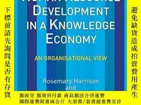 二手書博民逛書店Human罕見Resource Development In A Knowledge EconomyY3646