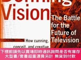 二手書博民逛書店Defining罕見Vision: The battle for the future of Television