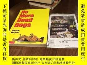 二手書博民逛書店英文原版罕見NO MORE DEAD DOGS 沒有更多的死狗Y181828 GORDON KORMAN SC