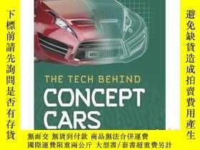 二手書博民逛書店The罕見Tech Behind Concept CarsY34