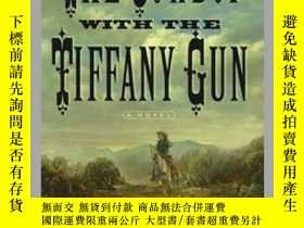 二手書博民逛書店The罕見Cowboy with the Tiffany GunY362136 Photo Credit: A