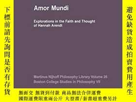二手書博民逛書店Amor罕見MundiY256260 James W. Bernauer Springer 出版2013