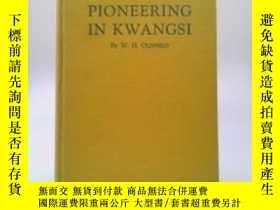 二手書博民逛書店【包罕見】Pioneering in Kwangsi: The