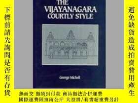 二手書博民逛書店The罕見Vijayanagara Courtly Style:
