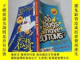 二手書博民逛書店Do罕見bugs have Bottoms?:蟲子有屁股嗎?Y200392