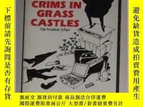 二手書博民逛書店英文原版罕見Crims in Grass Castles by
