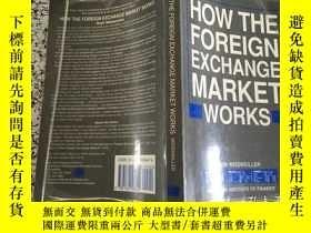 二手書博民逛書店how罕見the foreign exchange market