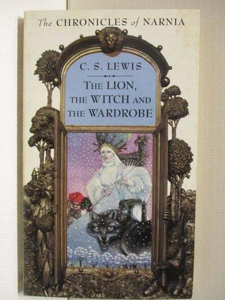 【書寶二手書T5/原文小說_AJE】The Lion, The Witch and The Wardrobe