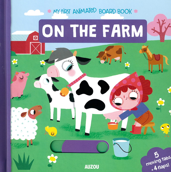 My First Animated Board Book:On The Farm 我的第一本推拉小書:農場篇