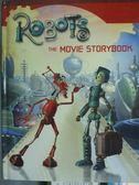 【書寶二手書T5/少年童書_PHX】Robots:The Movie Storybook_Egan, Kate