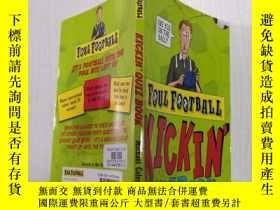 二手書博民逛書店Kickin罕見Quiz Book (Foul Football)踢球小測驗書(犯規足球)Y212829