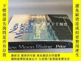 二手書博民逛書店new罕見moon rising(精裝毛邊)Y16719 Eug