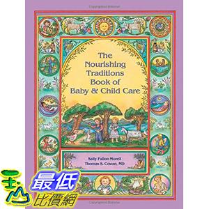 [106美國直購] 2017美國暢銷兒童書 The Nourishing Traditions Book of Baby & Child Care Paperback