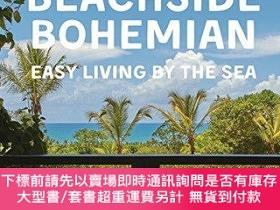 二手書博民逛書店Beachside罕見Bohemian: Easy Living By the SeaY360448 Robe