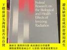 二手書博民逛書店罕見離輻射的生物和進展效應的聯合作用的研究Y213106 出版1981